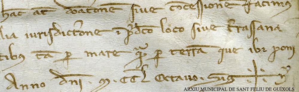 Detall del pergamí del 5 d'octubre de 1258, on l'abat Gerald del Monestir de Sant Feliu de Guíxols resolgué concedir a la vila un indret ben escaient per a tenir-hi la seva drassana. L'indret escollit es localitzaria a la platja, al costat de la riera del Monestir. AMSFG.