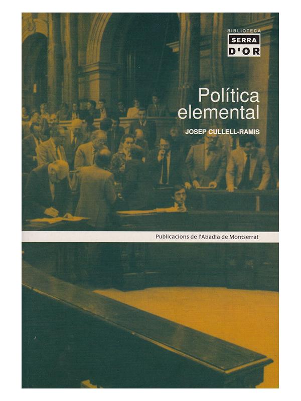 Josep Cullell-Ramis - Política elemental
