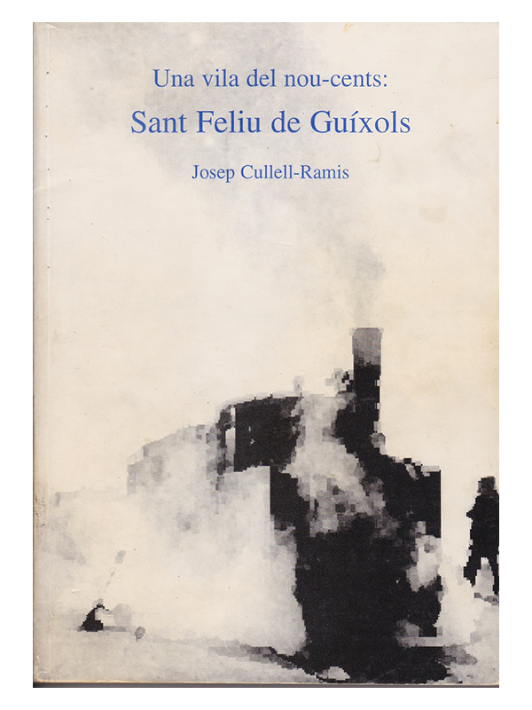 Josep Cullell-Ramis - Una vila del nou-cents