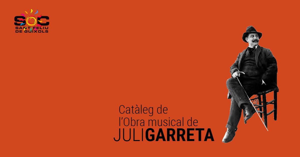 Juli Garreta - Catàleg de l'Obra musical de Juli Garreta